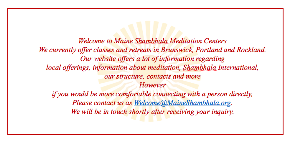 Maine Shambhala Website welcome box 2